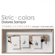 Skric · Colors / Torre de Canyamel, 2015